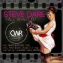 Steve Dare - Fall Apart (Original Mix)