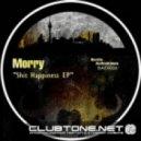 Morry - Shit Happiness (Original Mix)