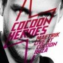 Maetrik - Cocoon Heroes