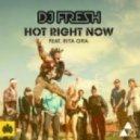 DJ Fresh Feat. Rita Ora - Hot Right Now (Camo & Krooked Remix)