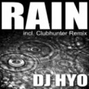 Dj Hyo - Rain (Clubhunter Remix Edit)