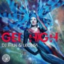 DJ Falk & Leony! - Get High (Nuff! Edit)