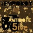 Tempoboy - Antidote # 5