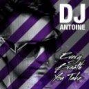 DJ Antoine - Every Breath You Take (Resource Bigroom Mix)