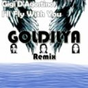 Goldilya - Gigi D\'Agostino - I\'ll fly with you (Goldilya Remix)