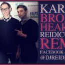 Karmin - Brokenhearted (Reidiculous Remix)