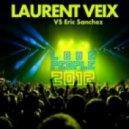 Laurent Veix & Eric Sanchez - Love People 2012 (Club Mix)