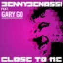Benny Benassi ft. Gary Go -  Close to Me (Extended Mix)