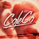 ColeCo - Take Care  (Remix)