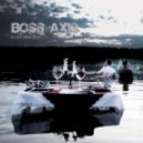 Boss Axis - Smell Of Your Skin