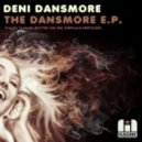 Deni Dansmore - Better On Ma Own (Original Mix)