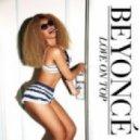 Beyonce - Love On Top (John Rizzo Club Remix)
