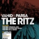Vahid and Parsa - The Ritz (WhiteNoize Remix)