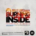 Wally Lopez feat. Hadley - Burning Inside (Abel The Kid 2012 Remix)