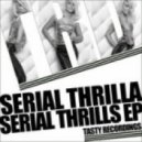 Serial Thrilla - High (Original Mix)