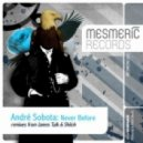 Andre Sobota - Never Before (Original Mix)