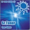 Sr.Tuner - Your Night (Original Mix)