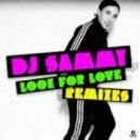 DJ Sammy - Look for Love (Jose De Mara Remix)