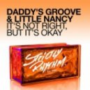 Daddy's Groove & Little Nancy  - It's Not Right, But It's Okay (Fred V & Grafix Remix)