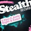 K-Klass - Right & Exact (eSQUIRE vs OFFBeat Remix)