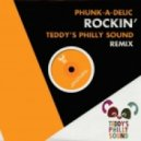 Phunk-A-Delic - Rockin' (Teddy's Philly Sound Remix)