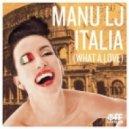 Manu LJ - Italia (What A Love) (D-Bag Remix Edit)