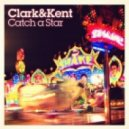 Clark & Kent - Catch A Star (Damon Paul Remix)