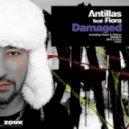 Antillas ft. Fiora - Damaged