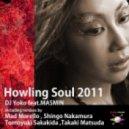 DJ Yoko Feat MASMIN - Howling Soul 2011 (Shingo NAKAMURA Remix)