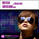 Mik D Elia Ft. Wendy Lewis - Better (Chryss Bond Remix Club Edit)