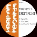 Mirco Violi - Party Fight (UGLH Remix)