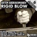 Artem Abdrakhmanov - Rigid Blow
