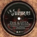 Zeal & Litta - Screams of Another (Current Value Remix)
