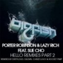 Lazy Rich, Sue Cho, Porter Robinson - Hello (Dilemn Remix)