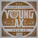Young Ax - Gold Fever