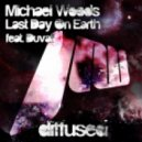 Michael Woods feat. Duvall - Last Day On Earth (Meridian Remix)