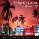Mike De Costa - In Miami (Original Mix)