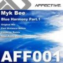 Myk Bee - Blue Harmony (Original Mix)