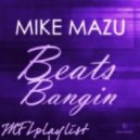 Mike Mazu - Beats Bangin (Original Mix)