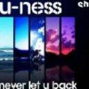 U-Ness - Never Let U Back (Jedset Hit The City Lights Mix)