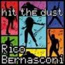 Rico Bernasconi - Hit The Dust 2012 (Frisco Disco Remix)