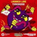 Laidback Luke Feat. Jonathan M. - Time Bomb (Alex Garcia Is Ready To Explode)