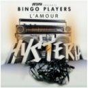 Bingo Players - L\'amour (Original Mix)