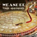 Meander - The I We And It