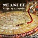 Meander - Lucid Dream