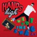 Hands High - We Got The Swag (Bass Kleph Remix)