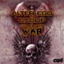 Alter Ego & Scoop - Art Of War