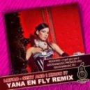 LMFAO - Sexy and I Know It (Dj Yana En Fly Remix)