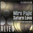 Miro Pajic - Saturn Love (Andy Martin Remix)