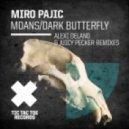 Miro Pajic - Dark Butterfly